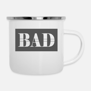Bad Manners Bad - Enamel Mug