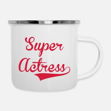 Actress Super Actress - Enamel Mug