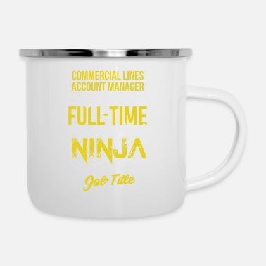 Commercial Commercial Lines Account Manager - Commercial Line - Enamel Mug