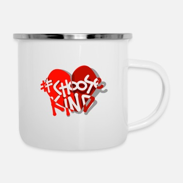 Novelty #ChooseKind Novelty Designs - Enamel Mug