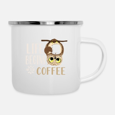 Life Life Begins After Coffee Eule Uhu Geschenk - Emaille-Tasse
