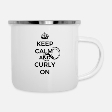 KEEP CALM AND CURLY ON - Emaille-Tasse