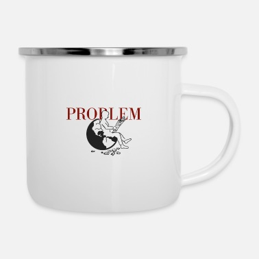 Goodbyeearth PROBLEM - Enamel Mug