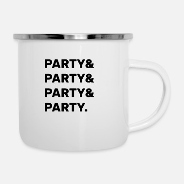 Party Party & Party - Emaille-Tasse