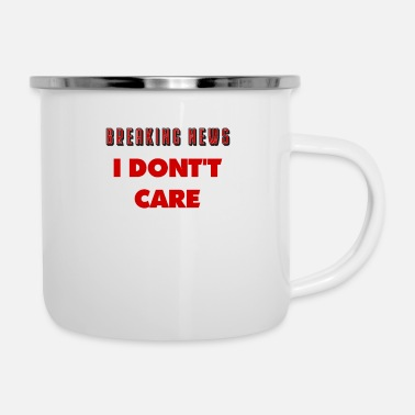 Funny Saying sayings, funny sayings, funny, humor, saying - Enamel Mug