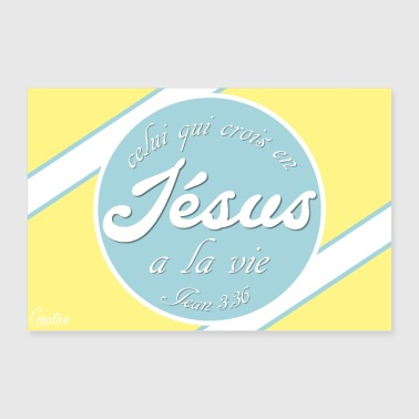 Whoever believes in Jesus - Poster 36 x 24 (90x60 cm)