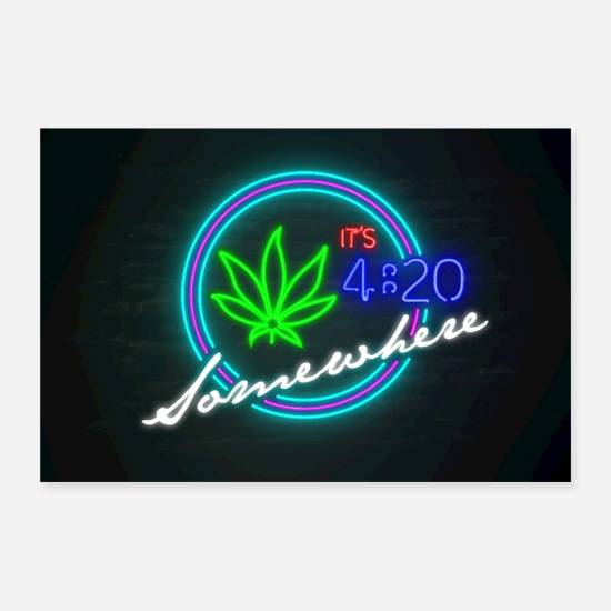 Pothead Posters - It's 4:20 Somewhere Neon Sign - Posters white