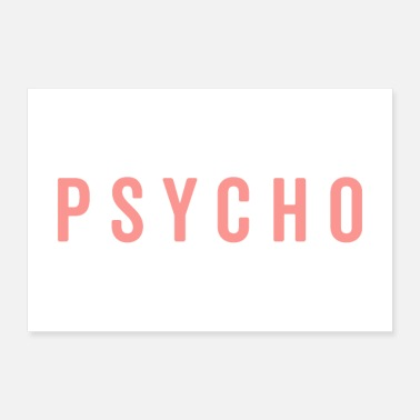 Quotes Cute Psycho Quote Poster - Poster