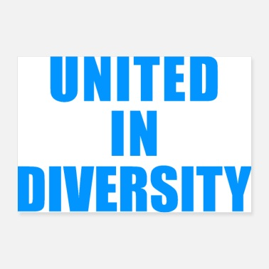 United UNITED IN DIVERSITY SINGING PRIDE HUMANITY GAVT - Poster