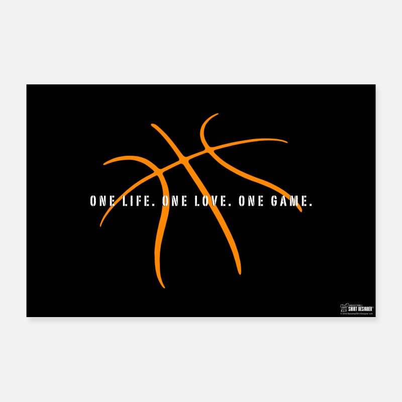 Streetball Posters - Basketball One Life. One love. One Game. slogan - Posters white
