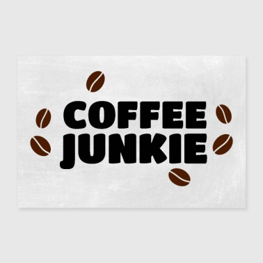Coffee junkie coffee beans - Poster 36 x 24 (90x60 cm)