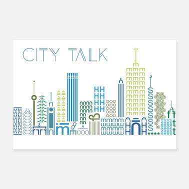 Urban city talk, city, urban - Poster 90x60 cm