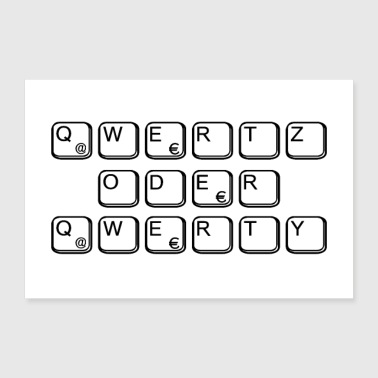 Geek qwertz or qwerty as a gift for nerds & geeks - Poster 36 x 24 (90x60 cm)