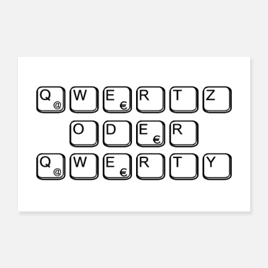 Keyboard qwertz or qwerty as a gift for nerds & geeks - Poster 36 x 24 (90x60 cm)