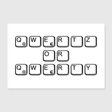 Geek qwertz or qwerty for nerds & geeks - Poster 36 x 24 (90x60 cm)