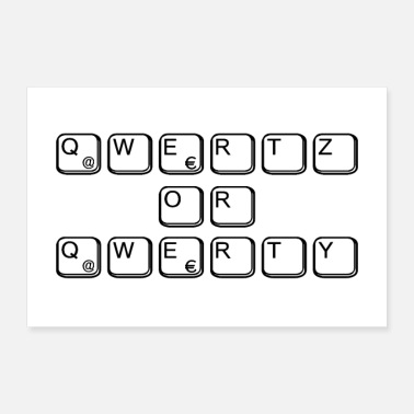 Key Button qwertz or qwerty for nerds & geeks - Poster 36 x 24 (90x60 cm)