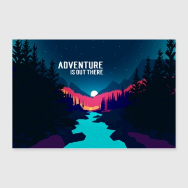 Adventurers are out there! - Poster 36 x 24 (90x60 cm)