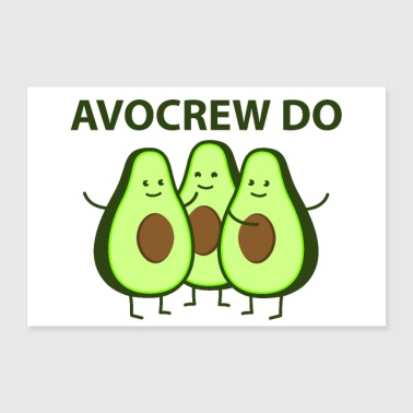 Avocrew do (Poster) - Poster 90x60 cm