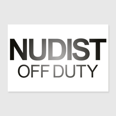 Nudist Off Duty belettering - Poster 90x60 cm