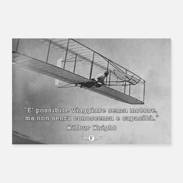 Inspiration Wilbur Wright - Traveling without a motor (aphorism) - Poster 36 x 24 (90x60 cm)