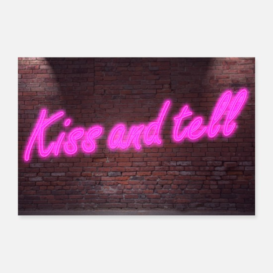 Sacre Scritture Poster - Insegne al neon al neon Kiss and tell poster - Poster bianco