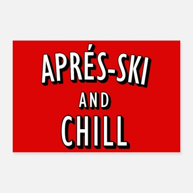 Ski Resort Après-Ski and Chill poster - Poster