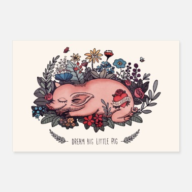 Flower Bed Pig is sleeping on flower bed - Poster