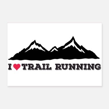I Love I Love Trail Running - Juliste