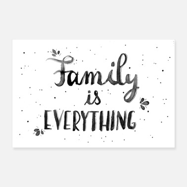Family Family is everything - watercolor handlettering - Poster