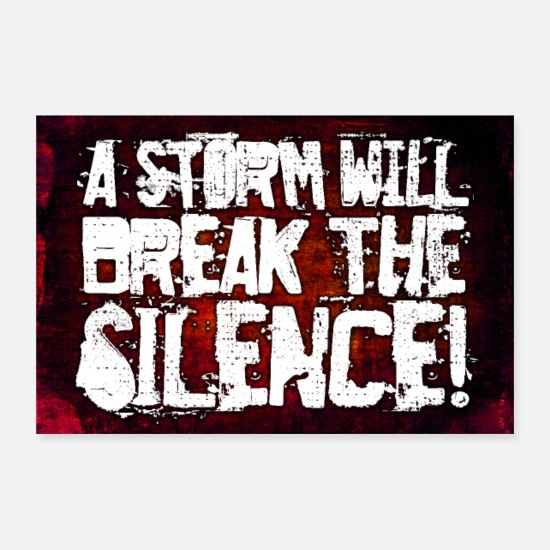 Typography Posters - A Storm Will Break The Silence Poster - Posters white