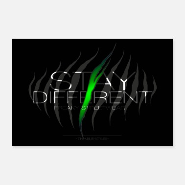 Be Different Stay different poster - Poster