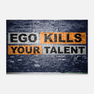 Talento Póster Ego Kills Your Talent Graffiti - Póster
