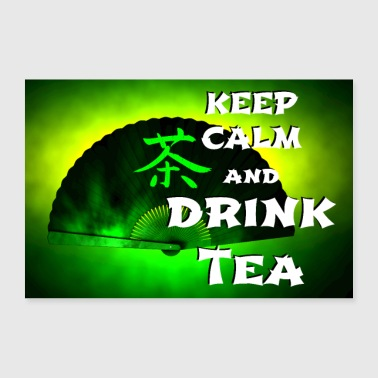 keep calm and drink green tea - Poster 36 x 24 (90x60 cm)