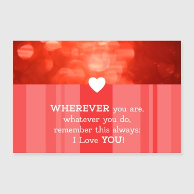Liebe Spruch mit Herz - wherever you are - Poster 90x60 cm