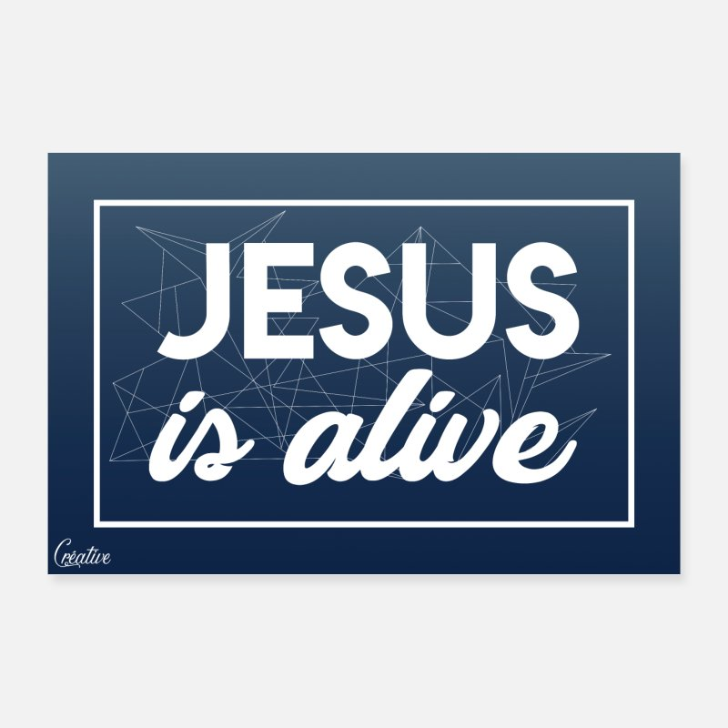 Jésus Posters - Jesus is alive - Posters blanc
