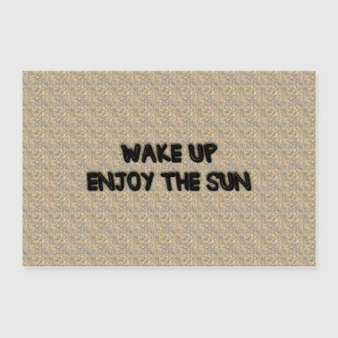 Wake up - Poster 90x60 cm
