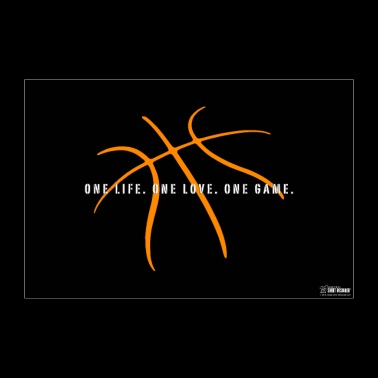 Basketball One Life. One Love. One Game. Slogan - Poster 90x60 cm