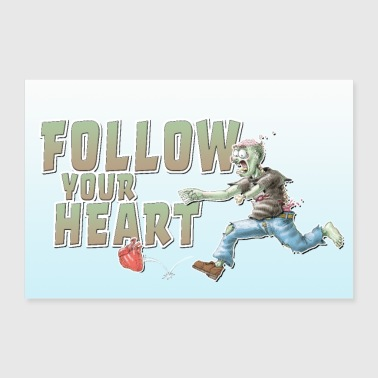 motivational poster zombie heart follow your heart - Poster 36 x 24 (90x60 cm)