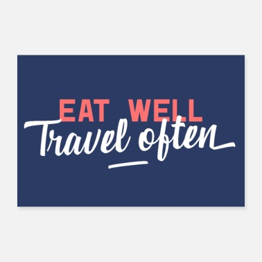Like A Boss Eat Well Travel Often Poster - Poster 30x20 cm