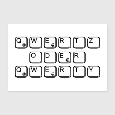 qwertz or qwerty as a gift for nerds & geeks - 30x20 cm Poster