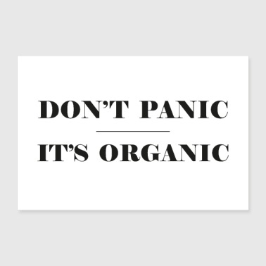 Do not Panic It's Organic - 30x20 cm Poster
