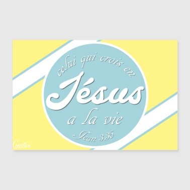 Whoever believes in Jesus - 30x20 cm Poster