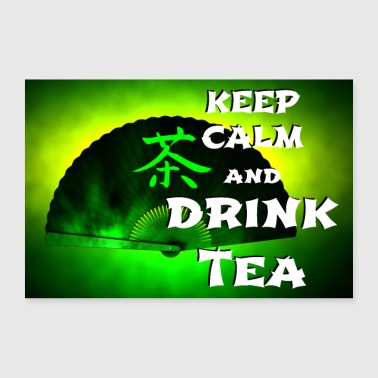 keep calm and drink green tea - Poster 30x20 cm