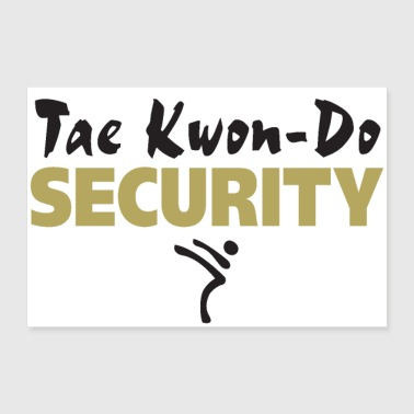 Taekwondo Security black & gold print - 30x20 cm Poster
