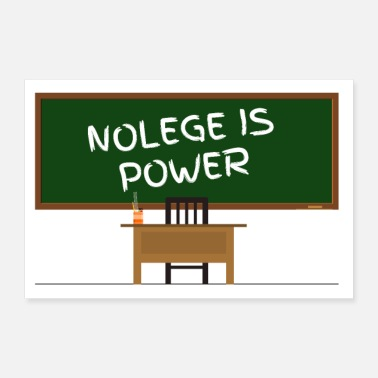 Power NOLEGE IS POWER! (Knowledge is Power) lol - 30x20 cm Poster