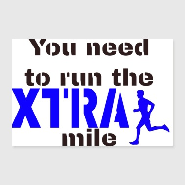Run the extra mile! - 30x20 cm Poster