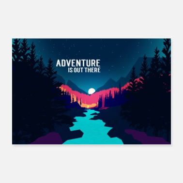 Out Adventurers are out there! - 30x20 cm Poster