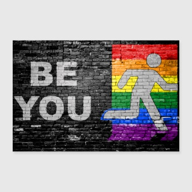 Be You Coming Out Graffiti - 30x20 cm Poster