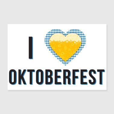 I love Oktoberfest Bavarian blue beer heart new - 30x20 cm Poster