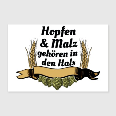 Hop Hops and malt belong in the neck (BEER !!!!) - 30x20 cm Poster